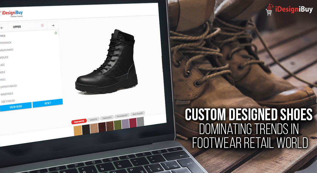 Custom Designed Shoes Dominating Trends in Footwear Retail World