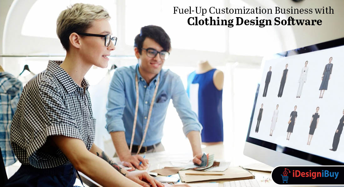 Fuel-Up Customization Business with Clothing Design Software