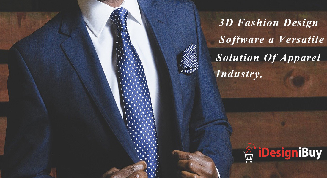 3D Fashion Design Software: A Versatile Solution for Apparel Industry