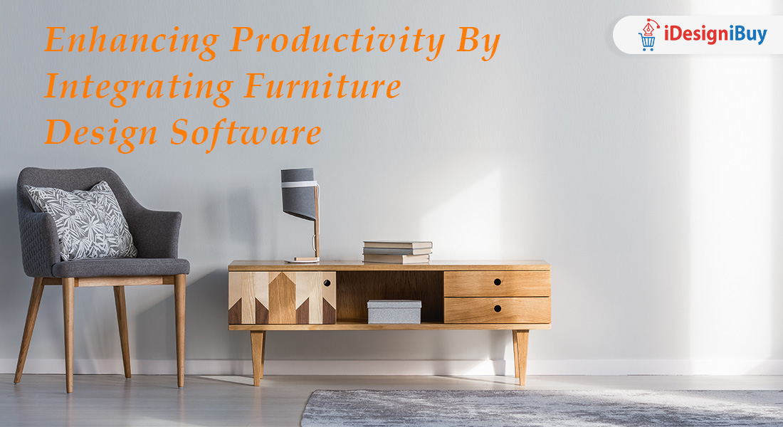 Enhancing Productivity by Integrating Furniture Design Software