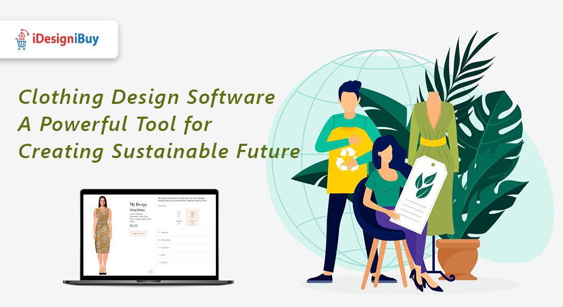 Clothing Design Software: A Powerful Tool for Creating Sustainable Future