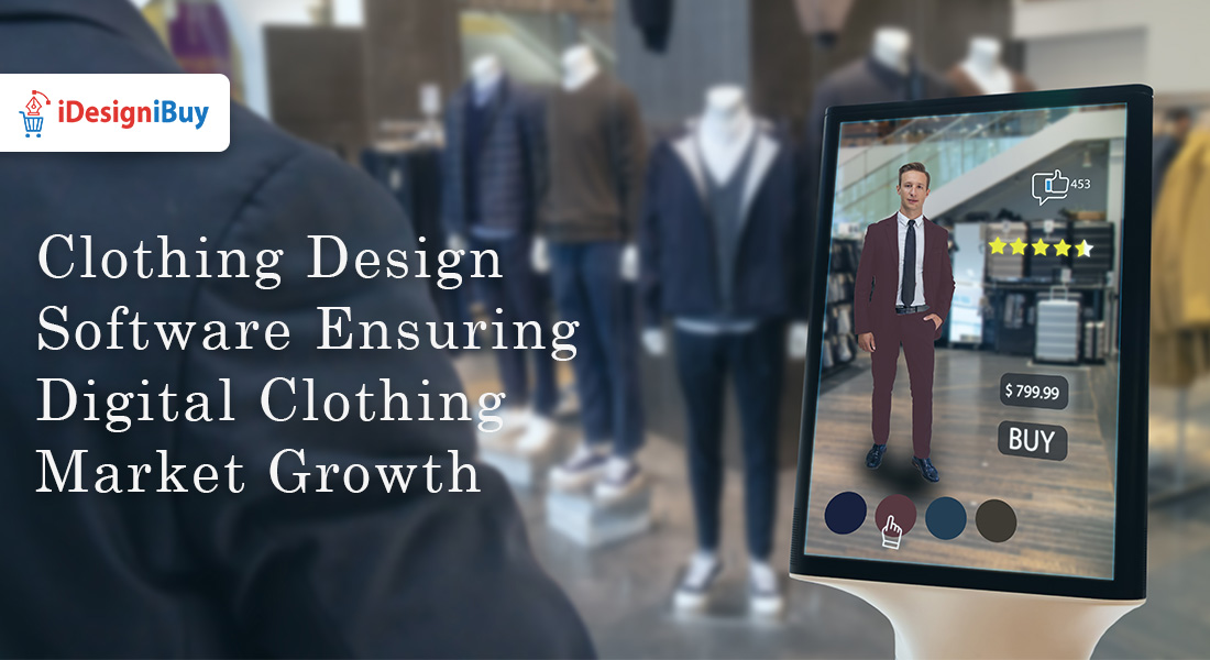 Clothing Design Software Ensuring Digital Clothing Market Growth