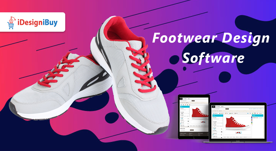 Footwear Design Software: Bringing Technology & Environment Together