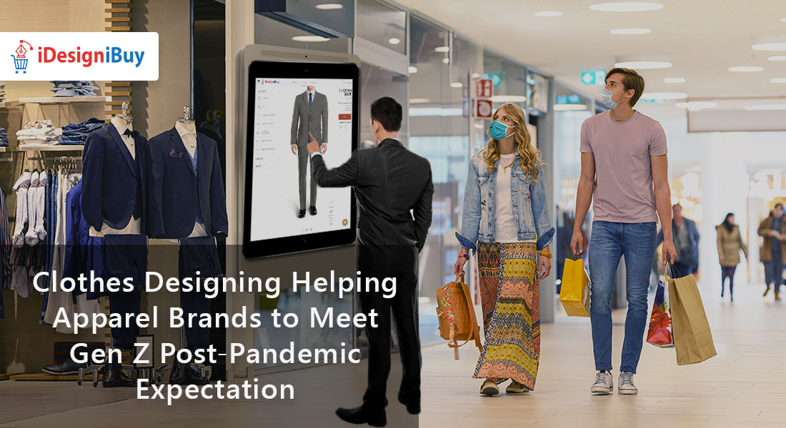 Clothes Designing Helping Apparel Brands to Meet Gen Z Post-Pandemic Expectation