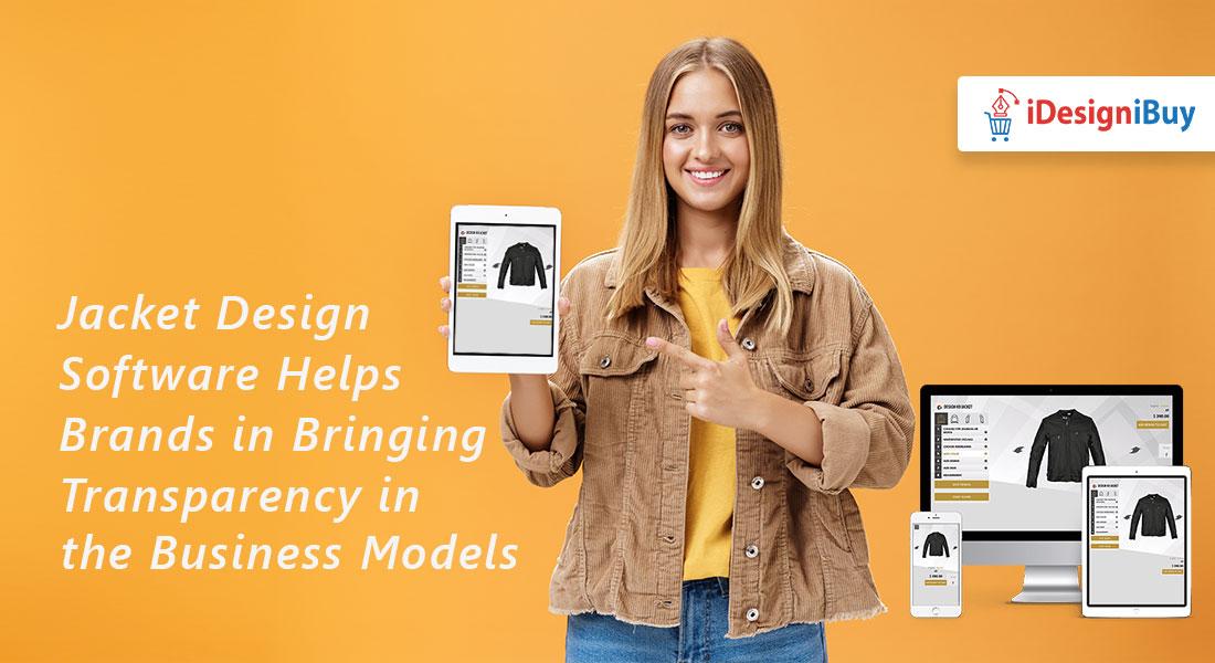 Jacket Design Software Helps Brands in Bringing Transparency in the Business Models