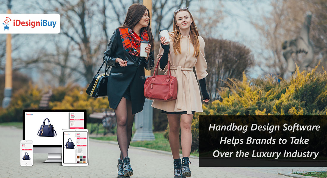 Handbag Design Software Helps Brands to Take Over the Luxury Industry