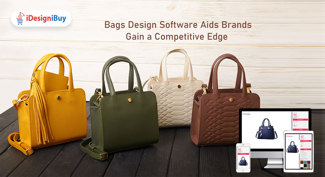 Bags Design Software Aids Brands to Gain a Competitive Edge