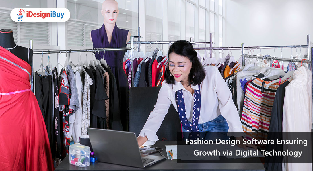 Fashion Design Software: Ensuring Growth via Digital Technology