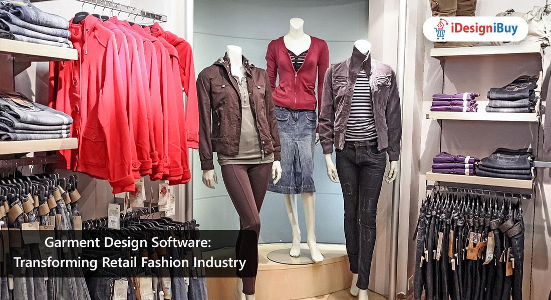 Garment Design Software: Transforming Retail Fashion Industry