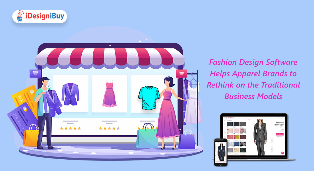 Fashion Design Software Helps Apparel Brands to Rethink on the Traditional Business Models